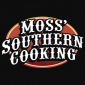 Moss' Southern Cooking