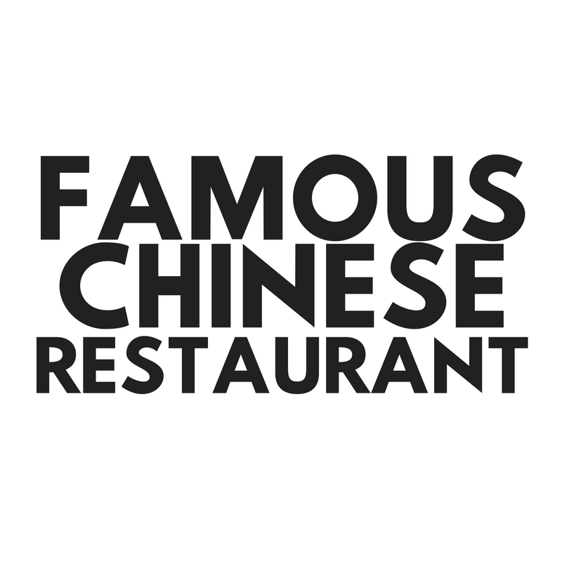 Famous Chinese Restaurant