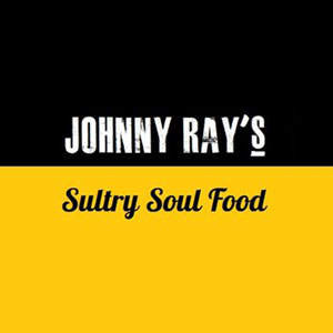 Johnny Ray's Sultry Soul Food