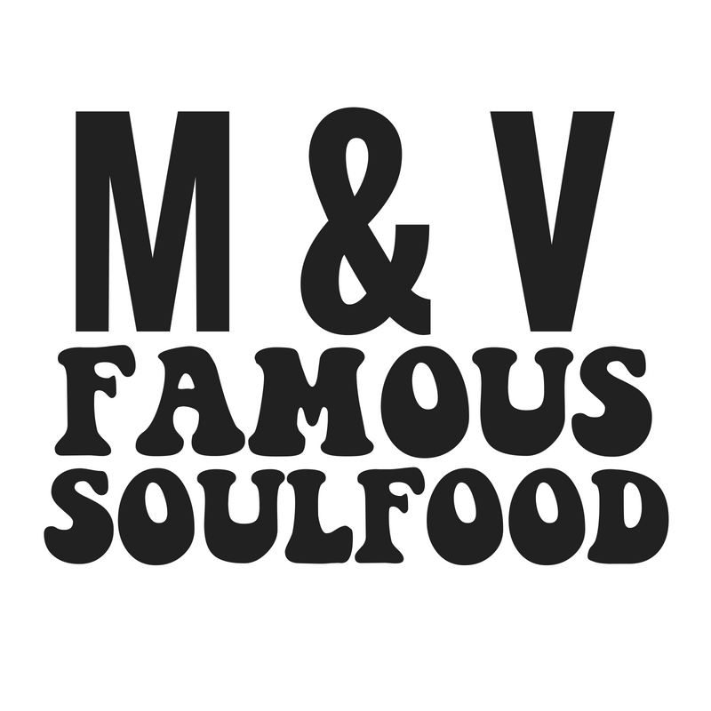 M&V Famous Soul Food